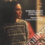 Barbara Casini - Palavra Prima cd musicale di BARBARA CASINI