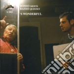Bosso Meets Basso Quintet - 's Wonderful cd musicale di BOSSO MEETS BASSO QUINTET