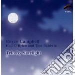 TRIO BY STARLIGHT cd musicale di CAMPBELL/O'BRIENT/BA