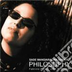 Sade Mangiaracina Quartet - Philosophy cd musicale di SADE MANGIARACINA QU