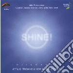 Attilio Troiano & New Guitar Sect. - Shine! cd musicale di TROIANO ATTILIO & NE