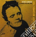 Michela Lombardi & R.sellani Trio - Moonlight Becomes You cd musicale di MICHELA LOMBARDI & R