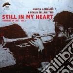 Michela Lombardi/renato Sellani - Still In My Heart cd musicale di LOMBARDI MICHELA /RE