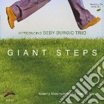 Seby Burgio Trio - Giant Steps cd musicale di Seby burgio trio