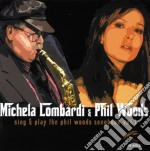 Michela Lombardi & Phil Woods - Sing & Play Songbook V.1 cd musicale di LOMBARDI MICHELA-PHIL WOODS