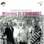 Di Liberto / Cossu / Russo - Memorie Di Standards cd musicale di Liberto/cossu/rus Di