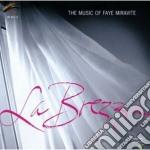 Faye Miravite - La Brezza cd musicale di Miravite Faye
