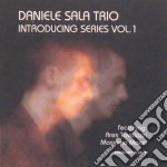 Daniele Sala Trio - Introducing Series Vol.1 cd musicale di SALA DANIELE TRIO