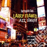 Larry Franco - Introducing Larry Franco cd musicale di FRANCO LARRY