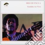 Irio De Paula - Sozinho Ao Vivo cd musicale di DE PAULA IRIO