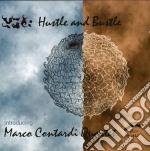 HUSTLE AND BUSTLE cd musicale di CONTARDI MARCO QUART