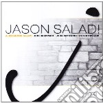 JASON SALAD (RIEDIZIONE)                  cd musicale di Alessandro Galati
