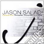 JASON SALAD (RIEDIZIONE)                  cd musicale di Alessandro Galati