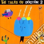 THE TALES OF/RISTAMPA cd musicale di DOCTOR 3
