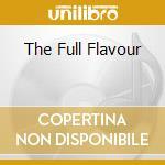 THE FULL FLAVOUR cd musicale di GELATO RAY