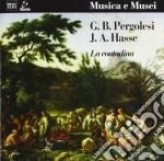 Pergolesi Giovanni B. - Pergolesi E J.a.hasse La Contadina,intermezzo Primo E Secondo  - Ephrikian Angelo Dir  /i.meneguzzer Sop, U.trama Basso, Isoli cd musicale di Pergolesi giovanni b