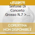 SINFONIE DI CONCERTO GROSSO N.7 > N.12 X cd musicale di Alessandro Scarlatti