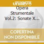 OPERA STRUMENTALE VOL.2: SONATE X VL E B cd musicale di Alessandro Stradella