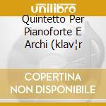 QUINTETTO PER PIANOFORTE E ARCHI (KLAV¦R cd musicale di Petr Eben