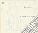 IL GALATEO IN BOSCO cd musicale di DE STEFANI MIRCO