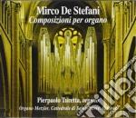 OPERE X ORGANO: 3 STUDI, PELERINAGE DE C cd musicale di DE STEFANI MIRCO