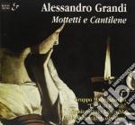 MOTTETTI E CANTILENE cd musicale di Alessandro Grandi