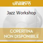 JAZZ WORKSHOP cd musicale di DIFERENZ