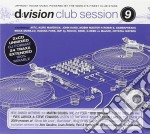 D:VISION CLUB SESSION 9 cd musicale di ARTISTI VARI