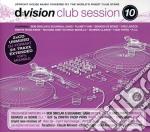 D:VISION CLUB SESSION 10 cd musicale di ARTISTI VARI