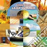 Chris Coco Lazy Summer 3 cd musicale di Artisti Vari