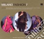 MILANO FASHION 7 cd musicale di ARTISTI VARI