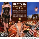New york fashion district 3 cd musicale di Artisti Vari