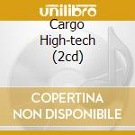 CARGO HIGH-TECH (2CD) cd musicale di ARTISTI VARI