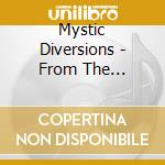 FROM THE DISTANCE cd musicale di MYSTIC DIVERSIONS