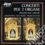 CONCERTI X 2 ORGANI cd musicale
