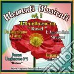 Momenti musicali vol.2 bolero cd musicale di Artisti Vari