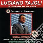 Luciano Tajoli - Il Meglio Di 30 Anni cd musicale