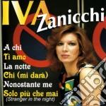 Iva Zanicchi - A Chi cd musicale di Iva Zanicchi