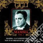 Mamma vol.1 cd musicale di Beniamino Gigli