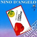 Nino D'Angelo - Forza Campione cd musicale di Nino D'angelo