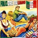 Folclore Italiano: 35 Canzoni Popolari cd musicale