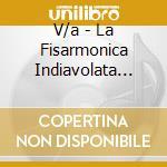 V/a - La Fisarmonica Indiavolata Vol.2 cd musicale di Artisti Vari