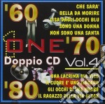 One 60-70-80 vol.4 cd musicale di Artisti Vari