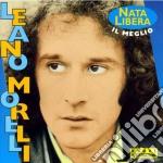Leano Morelli - Best Of cd musicale di Leano Morelli
