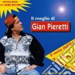 Gian Pieretti - Il Meglio cd musicale di Gian Pieretti