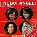 Nuovi Angeli - I Successi cd musicale di Angeli Nuovi