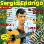 Sergio Endrigo - Il Meglio cd musicale di Sergio Endrigo
