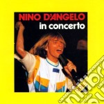 Nino D'Angelo - In Concerto cd musicale di Nino D'angelo