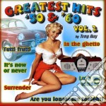 Greatest Hits '50 & '60 cd musicale di Artisti Vari