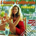 Santo California - I Successi: Tornero cd musicale di California Santo